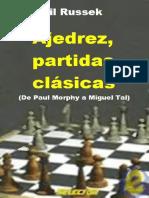Ajedrez Partidas Clasicas - Guil Russek