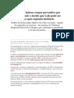 STJ Nega Habeas Corpus Preventivo Por Unanimidade e Decide Que Lula Pode Ser Preso Após Segunda Instância