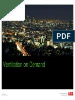 Ventilation on Demand