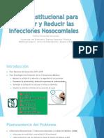 Modelo Institucional Para Prevenir y Reducir Las Infecciones