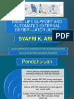 BHD Dan AED Dr. Syafri, Sp. an KIC