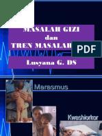 Materi Epid (Masalah Gizi Dan Tren) by Lusyana