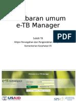 Gambaran Umum E-TB Manager -Dina