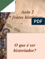 Aula 2 - Fontes Históricas