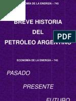 Breve Historia Del Petróleo Argentino - Di Pelino