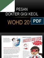 Pesan Dokter Gigi Kecil WOHD 2017.pptx