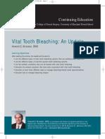 Vital Tooth Bleaching Update