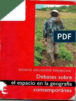 Ovidio Delgado Mahecha (1950) Debates sobre el espacio en la geografía contemporánea. COMPLETO