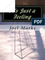 It's Just a Feeling - The Philosophy of Desirism