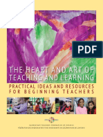 The Heart and Art of Teaching and Learning - Practical Ideas and Resources for Beginning Teachers