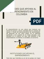 Entidades Que Apoyan Al Emprendimiento en Colombia. INICIATIVA EMPRESARIAL