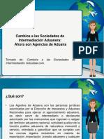 Cambios a las Sociedades de Intermediacion Aduenera Ahora son Agencias de aduana.pdf