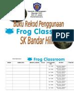 Rekod Penggunaan Bilik Frog