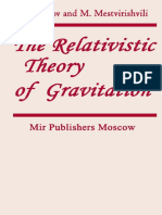 Logunov Mestvirishvili the Relativistic Theory of Gravitation