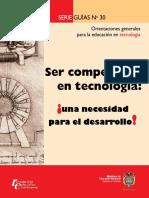 Guía No. 30 Ser Competente en Tecnología ¡Una Necesidad Para El Desarrollo!