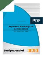 Guia 2018.1 - Aspectos Sociológicos Da Educação - Final