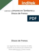 Daños Comunes en Tambores y Discos de Frenos