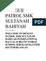 Dengue Patrol Smk Sultanah Bahiyah