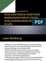 73472821-Evaluasi-Pasca-huni-Pada-Bangunan-Publik-Studi-Kasus.pptx