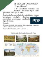 Grandes Biomas Do Mundo