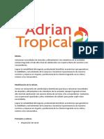Adrian Tropical