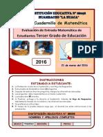 PRUEBA  DE ENTRADA MATEMATICA  - 3°  2016