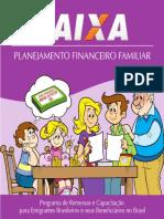 guia_educativo_sobre_planejamento_familiar_financeiro_para_clientes_da_caixa,_uma_instituição_pública_de_poupança_e_crédito__a_cartilha_explica_.pdf