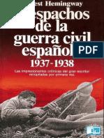Ernest Hemingway - Despachos de La Guerra Civil Espanola 1937 1938R1