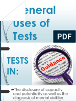 General Uses of Tests