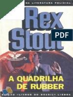 A Quadrilha de Rubber - Rex Stout
