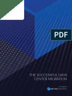 The Successful Data Center Migration-A ServerCentral White Paper