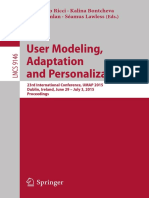 [Lecture Notes in Computer Science 9146] Francesco Ricci, Kalina Bontcheva, Owen Conlan, Séamus Lawless (Eds.) - User Modeling, Adaptation and Personalization_ 23rd International Conference, UMAP 2015, Dublin, Ireland,