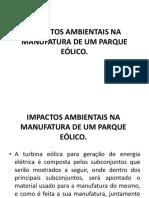 Impactos Ambientais Na Manufatura de Um Parque Eólico