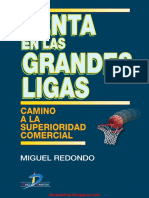 Venta en Las Grandes Ligas - Miguel Redondo