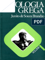 BRANDÃO, Junito de Souza. Mitologia Grega, VOL I