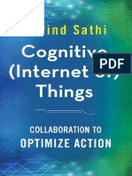 Cognitive (Internet of) Things_ Collaboration to Optimize Action-Palgrave Macmillan US