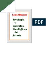 Althusser, Louis. Ideologia y Aparatos Ideologicos