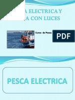 Pesca Electrica y Pesca Con Luces