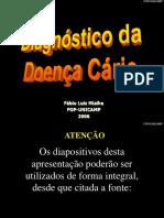 Aula Diagnóstico Da Doença Cárie - Mialhe FL 2006