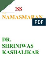 Stress and Namasmaran Dr. Shriniwas Kashalikar