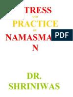 Stress and Practice of Nanasmaran Dr. Shriniwas Kashalikar