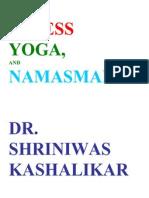 Stress Yoga Namasmaran Dr. Shriniwas Kashalikar