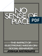 No Sense of Place the Impact of Electronic Media on Social Behavior