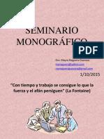Presentaciòn-1-SEMINARIO-Monográfico-UNI-5to-año-1-30-10-2014