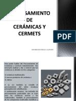 Procesamiento de Ceramica y Cermert