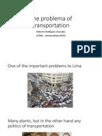 The problema of transportation - Roberto Rodriguez.pptx