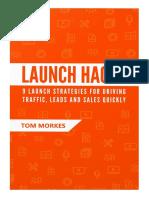 Launch Hacks by Tom Morkes
