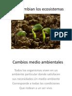 Como cambian los ecosistemas.pptx