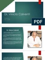 Dr. Vinicio Calventi