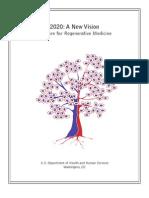 2020- A New Vision a Future for Regenerative Medicine